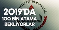 Şubat'ta En Az 40 Bin, 2019'da 100 Bin Atama