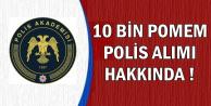 Süleyman Soylu'nun 10 Bin POMEM Polis Alımı Yapılacak Açıklaması Yanlış Anlaşıldı