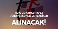 Tapu ve Kadastro Genel Müdürlüğü Büro Personeli ve Tekniker Alımı Yapacak (Mezuniyet ve Diğer Şartlar)