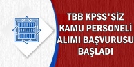 TBB KPSS'siz Kamu Personeli Alımı Başvurusu Başladı