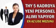 THY 5 Kadroya En Az Lise Mezunu Personel Alıyor-İşte Başvuru Ekranı