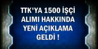 TTK 1500 İşçi Alımı İçin Yeni Açıklama Geldi-İşte İlan ve Kura Tarihi