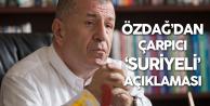 Ümit Özdağ'dan Çarpıcı 'Suriyeli' Açıklaması: Eğer Dönmezlerse...