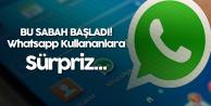 Whatsapp Kullananlara Sürpriz! 3 Güncelleme Birden