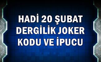 20 Şubat Hadi Dergilik Yeni Joker Kodu ve İpucu Sorusu: Kont Drakula Şatosu
