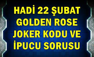 22 Şubat Hadi Golden Rose Joker Kodu ve İpucu: Ruj Kelimesi Dilimize Hangi Dilden Geçmiştir?