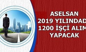 Açıklama Geldi: ASELSAN 2019'da 1200 Personel Alacak