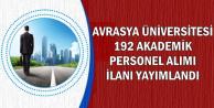 Avrasya Üniversitesi 192 Akademik Personel Alıyor