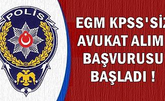 Başvurular Başladı: EGM 10 Farklı Şehre KPSS Şartsız Avukat Alıyor