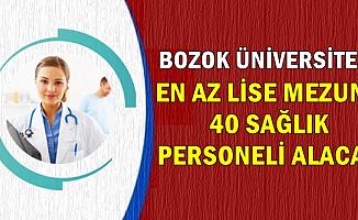 Bozok Üniversitesine En Az Lise Mezunu 40 Sağlık Personeli Alımı