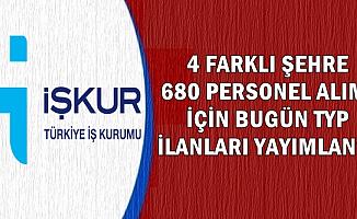İŞKUR'dan 4 Şehirde Kamuya Sınavsız 680 Personel Alımı