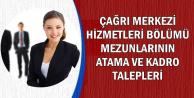 Çağrı Merkezi Hizmetleri Bölümü Mezunlarının Atama ve Kadro Talepleri