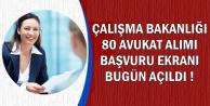Çalışma Bakanlığı 80 Avukat Alımı Başvuru Sayfası Açıldı