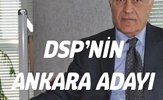 DSP Ankara Büyükşehir Belediye Başkan Adayı Haydar Yılmaz Oldu