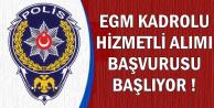 EGM 21 Şehre Kadrolu Hizmetli Alacak-Başvurular Başlıyor