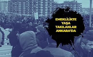 Emeklilikte Yaşa Takılanlar Ankara'da Bir Araya Geldi (EYT Ankara Buluşması 2019)