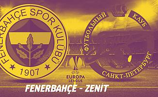Fenerbahçe-Zenit Maçı için Nefesler Tutuldu