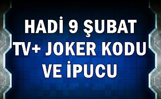 Hadi 9 Şubat TV+ 50 Bin Joker Kodu ve İpucu Sorusu: Pepe'nin En Yakın Arkadaşı Şila