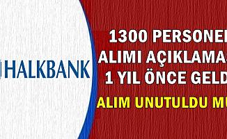 Halk Bank 1300 Personel Alımı Unutuldu