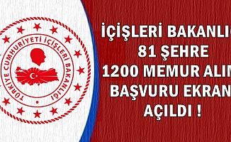 İçişleri 81 Şehre 1200 Kamu Personeli Alımı Başvuru Ekranı Yeniden Açıldı