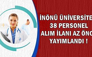 İnönü Üniversitesine 38 Sağlık Personeli Alımı Yapılacak