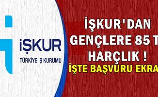 İŞKUR'dan Gençlere Günlük 85 TL Harçlık-İşte Başvuru Sayfası