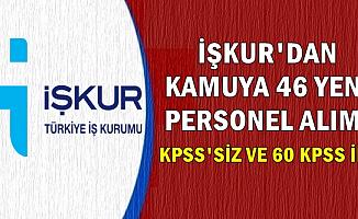 İŞKUR'dan Kamuya KPSS'siz ve 60 KPSS ile Memur-Personel Alımı (TCDD-Belediye-TÜBİTAK-MEB)