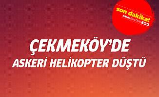 İstanbul Çekmeköy'de Helikopter Düştü -  4 Şehit