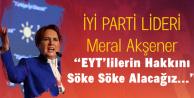 İYİ Parti Lideri Meral Akşener: Emeklilikte Yaşa Takılanların Hakkını Söke Söke Alacağız
