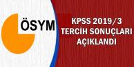 KPSS 2019/3 Tercih Sonuçları Açıklandı