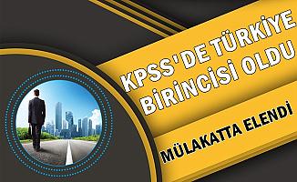 KPSS Türkiye Birincisi Mülakatta Elendi