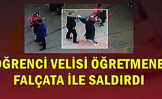 Öğrenci Velisi, Öğretmene Falçata ile Saldırdı