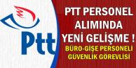 PTT'de Yeni İş Kapısı: Gişe-Büro ve Güvenlik Personeli Alınacak