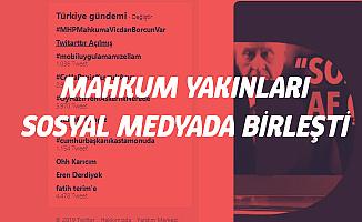 Son Dakika! Af Bekleyenler Sosyal Medyada Birleşti! 'MHP Mahkuma Vicdan Borcun Var'