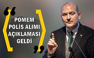 Süleyman Soylu'dan POMEM Açıklaması