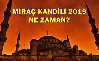 2019 Yılı Miraç Kandili Ne Zaman? İşte Miraç Günü (Ramazan Ayı, Bayramı ve Kurban Bayramı Tarihi)