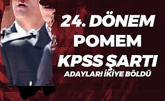 24. Dönem POMEM ile Polis Alımı için Adaylar İkiye Bölündü! KPSS Baraj Puanı Düşürülmeli Mi?
