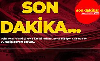 Açıklamalar Art Arda Geldi! Dolar, Euro ve Faizlerde Yükseliş Başladı!