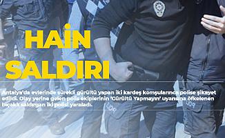 Antalya'da Son Dakika! Gürültü İhbarına Gelen Polisi Bıçakladılar!