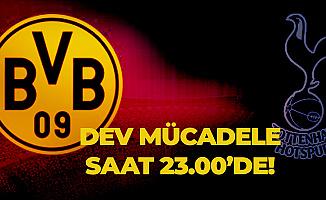 Borussia Dortmund Sahasında Tottenham'ı Ağırlayacak!