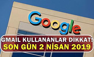Gmail İNBOX Kullananlar Dikkat: Son Gün 2 Nisan