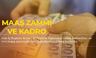 Hak İş Başkanı'ndan KİT'lerdeki Çalışana Kadro ve Maaş Zammı Açıklaması