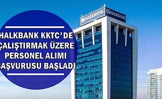 Halkbank KKTC'de Çalıştırmak Üzere 8 Gişe Personeli Alıyor