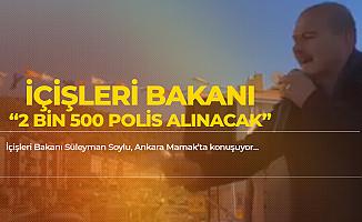 İçişleri Bakanı Süleyman Soylu'dan 2 Bin 500 Polis Alımı Açıklaması