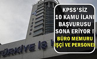 İŞKUR'dan KPSS'siz 10 İlana Son Başvuru: 22 Mart 2019 (Büro Memuru-İşçi-Personel)