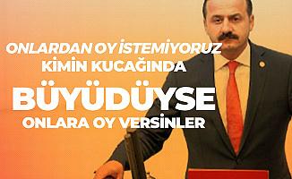 İYİ Partili Yavuz Ağıralioğlu: FETÖ'cüler Kimin Kucağında Büyüdüyse Onlara Oy Versinler