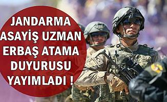 Jandarma'dan Asayiş Branşlı Uzman Erbaş Atama Duyurusu
