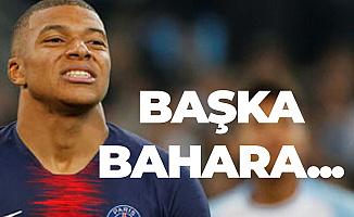 Kylian Mbappé'nin Şampiyonlar Ligi Kupa Hayali Başka Bahara Kaldı!