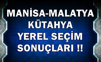 Malatya-Manisa ve Kütahya Belediye Seçimi Sonuçları 2019