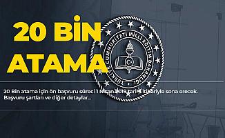 Ön Başvurular Sürüyor! 20 Bin Atama için Ön Başvurular 1 Nisan'da Sona Erecek